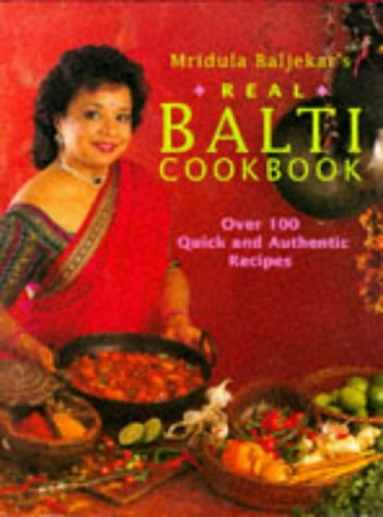 9780091809751: Mridula Baljekar's Real Balti Cookbook