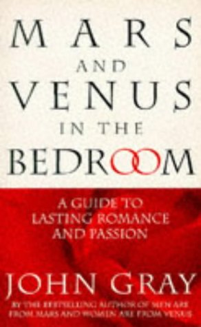 9780091809805: Mars and Venus in the Bedroom: A Guide to Lasting Romance and Passion