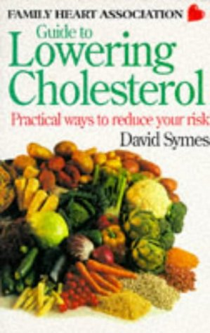 9780091810047: Guide to Lowering Cholesterol: Practical Ways to Reduce Your Risk