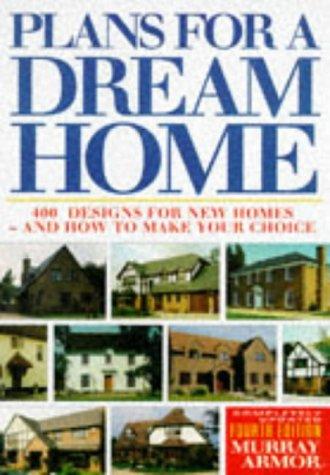 9780091810399: Plans for a Dream Home
