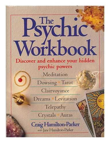 9780091810658: THE PSYCHIC WORKBOOK: Discover and Enhance Your Hidden Psychic Powers