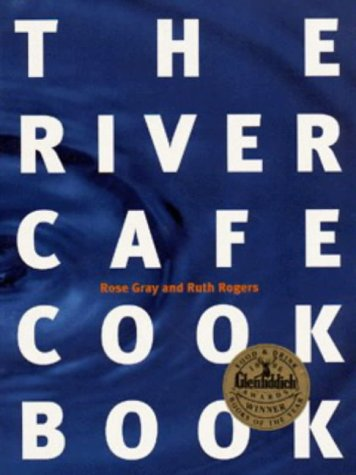 9780091812553: The River Cafe Cook Book