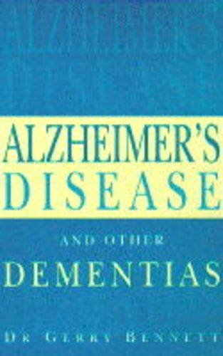 9780091812805: Alzheimer's Disease and Other Dementias: A Practical Guide for Carers and Sufferers (Positive Health)