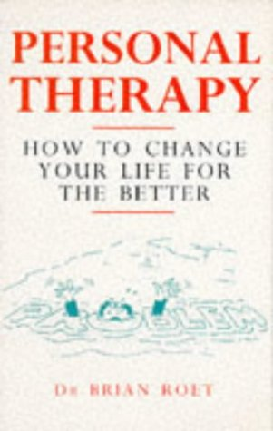 9780091813055: Personal Therapy: How to Change Your Life for the Better