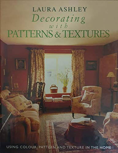 9780091813277: Decorating with Patterns and Textiles: Using Colour, Pattern and Texture in the Home