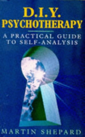 9780091813468: Do-it-yourself Psychotherapy