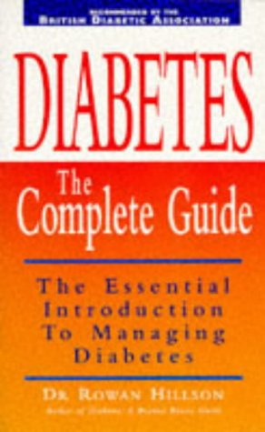 9780091813512: Diabetes: The Complete Guide (Positive health)