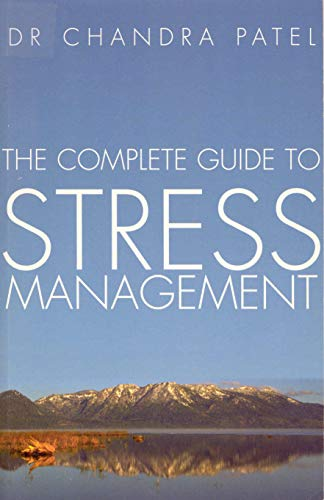 9780091813666: Complete Guide to Stress Management: How to Recognise the Causes and Consequences of Stress and Strategies for