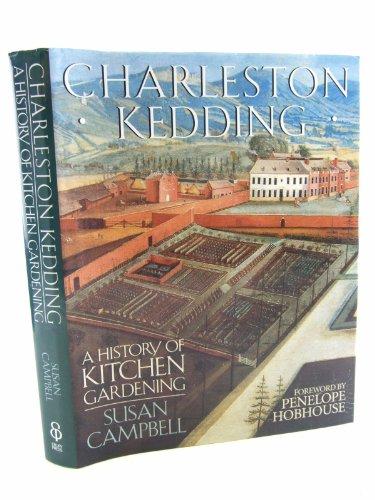 9780091813857: Charleston Kedding: History of Kitchen Gardening