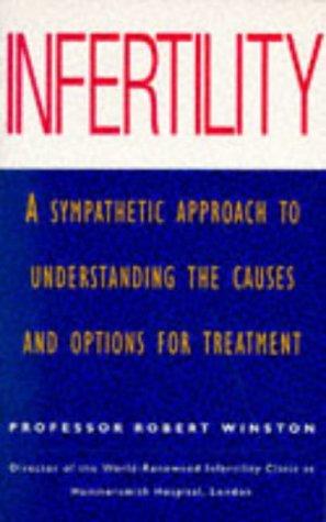 9780091814052: Infertility (Positive health)