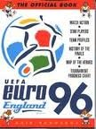9780091814076: The Official UEFA England Euro 96: Match Action, Star Players, Team Profiles, History of the Finals, Map of the Venues, Tournament Progress Chart