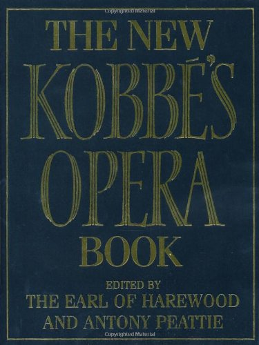 9780091814106: The New Kobbe's Opera Book