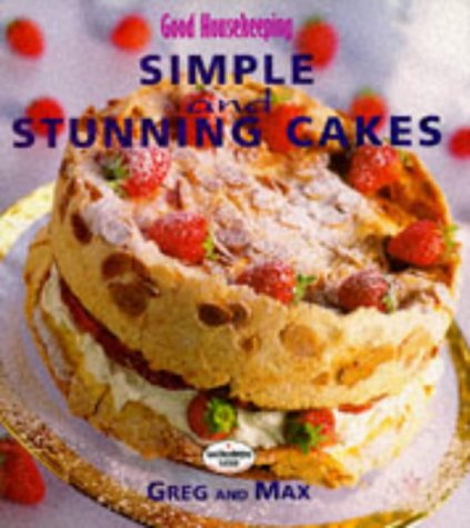 9780091814335: Simple and Stunning Cakes Good Housekeepi