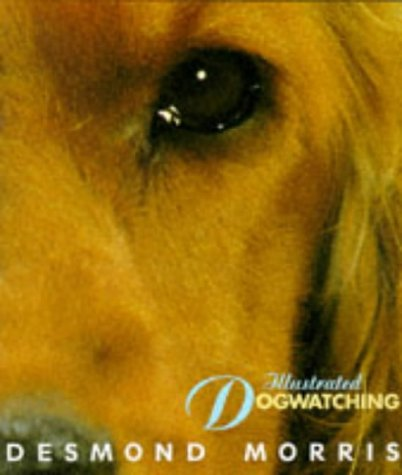 9780091814397: Illustrated Dogwatching