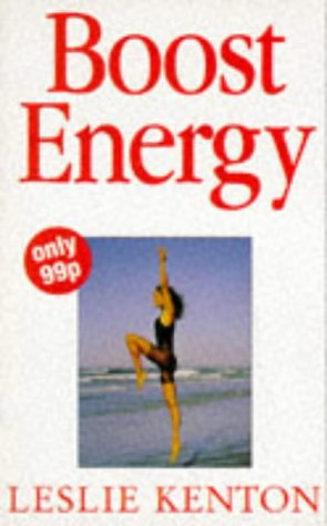 9780091814403: Get Energy: How to Banish Fatigue and Feel Great