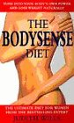 9780091814595: Bodysense Diet: Tune into Your Body's Own Cycle and Lose Weight Naturally