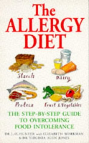 9780091814922: THE ALLERGY DIET: THE STEP BY STEP GUIDE TO OVERCOMING FOOD INTOLERANCE