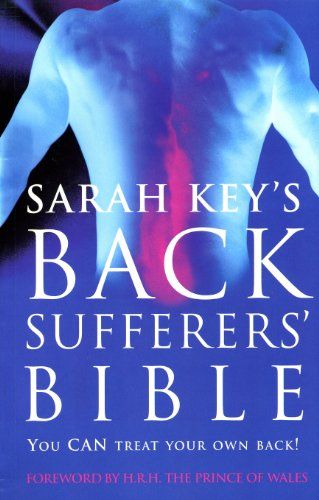 9780091814946: The Back Sufferer's Bible: The Essential Manual for Solving Back Problems