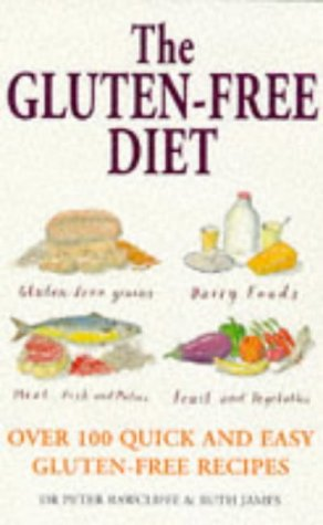 9780091815110: The Gluten-free Diet: Over 100 Quick and Easy Gluten-free Recipes