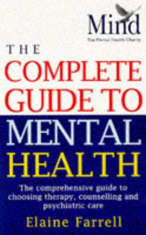 9780091815202: Mind Mental Health Handbook: The Comprehensive Guide to Choosing Therapy, Counselling and Psychiatric Care