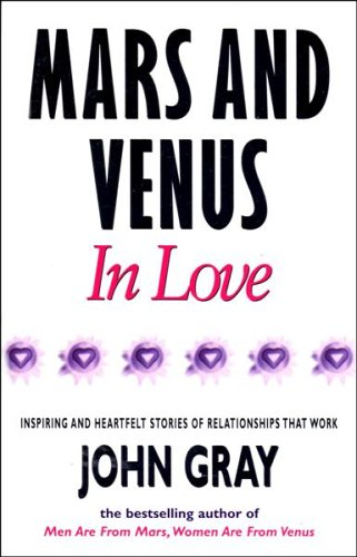 9780091815240: Mars And Venus In Love: Inspiring and Heartfelt Stories of Relationships That Work