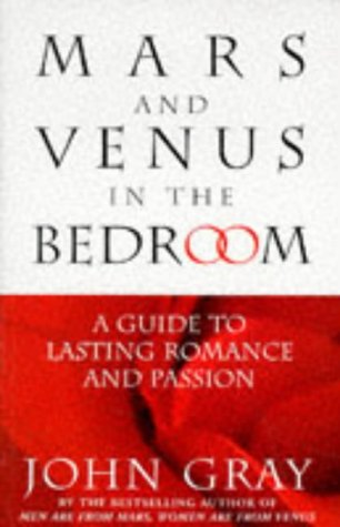 9780091815295: Mars and Venus in the Bedroom: A Guide to Lasting Romance and Passion
