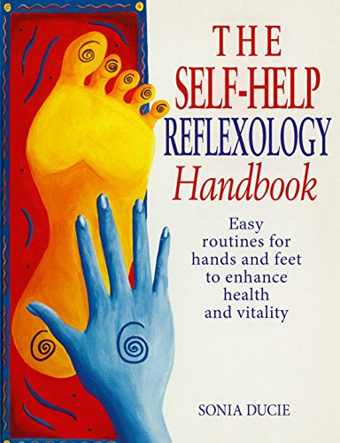 9780091815370: The Self-Help Reflexology Handbook: Easy Home Routines for Hands and Feet to Enhance Health and Vitality