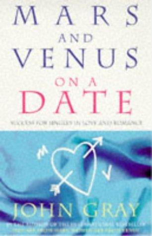 9780091815523: Mars And Venus On A Date: A Guide to Romance