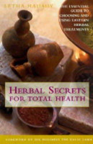 9780091815707: Herbal Secrets for Total Health