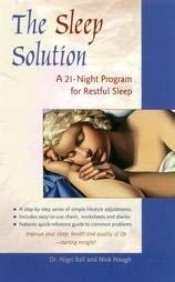 9780091815776: Sleep Solution: 21 Nights to a Better Night's Sleep