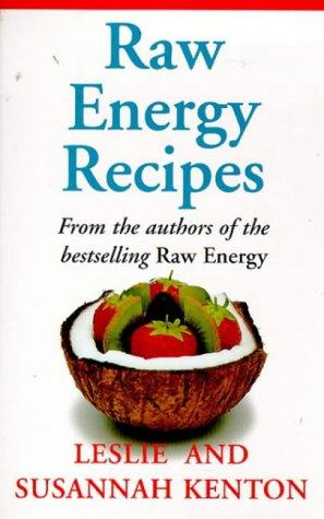 9780091815998: Raw Energy Recipes