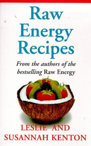 9780091815998: Raw Energy Recipes