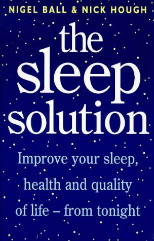 9780091816339: The Sleep Solution: Improve Your Sleep, Health and Quality of Life from Tonight