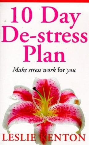 9780091816391: 10 DAY DE-STRESS PLAN