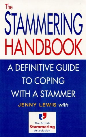9780091816605: The Stammering Handbook: A Definitive Guide to Coping with a Stammer