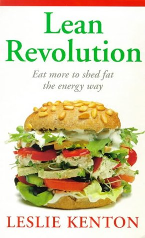 9780091816766: Lean Revolution: Eat More to Shed Fat the Energy Way