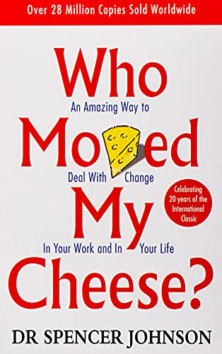 9780091816971: Who Moved My Cheese?: An A-Mazing Way to Deal with Change in Your Work and in Your Life