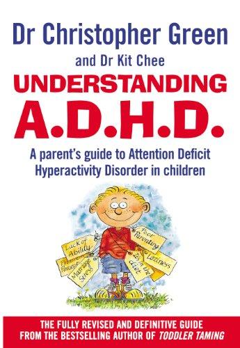 9780091817008: Understanding A.D.H.D.: A Parent's Guide to Attention Deficit Hyperactivity Disorder in Children