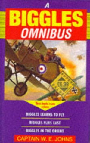 9780091818890: The Biggles Omnibus: