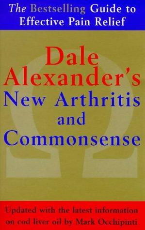 9780091819903: The New Arthritis and Commonsense