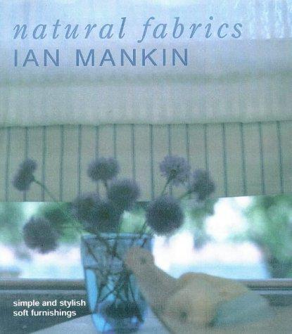 9780091820206: Natural Fabrics : Simple And Stylish Soft Furnishings
