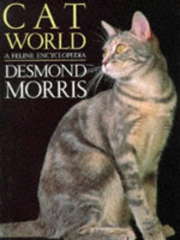 9780091820305: Catworld: a feline encyclopedia