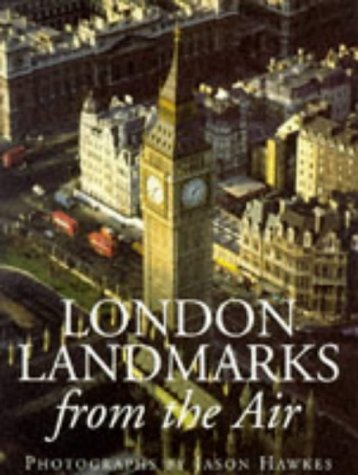 9780091820343: London Landmarks From the Air