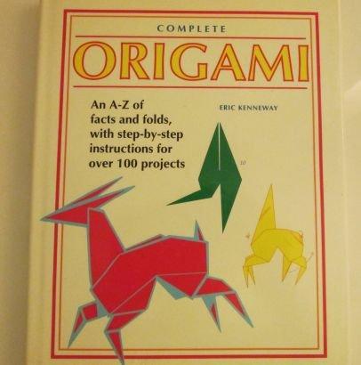 9780091820954: Complete Origami
