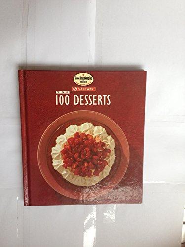 9780091821050: Top 100 Desserts