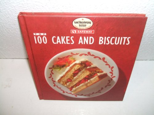 9780091821067: Top 100 Cakes and Biscuits