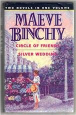 9780091821326: Circle of Friends/Silver Wedding: Two Novels in One Volume