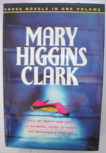 While My Pretty One Sleeps / Loves: Mary Higgins Clark