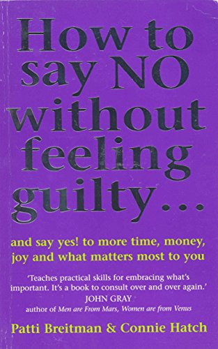 9780091822248: How to Say No Without Feeling Guilty