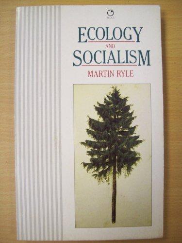 9780091822477: Ecology & Socialism